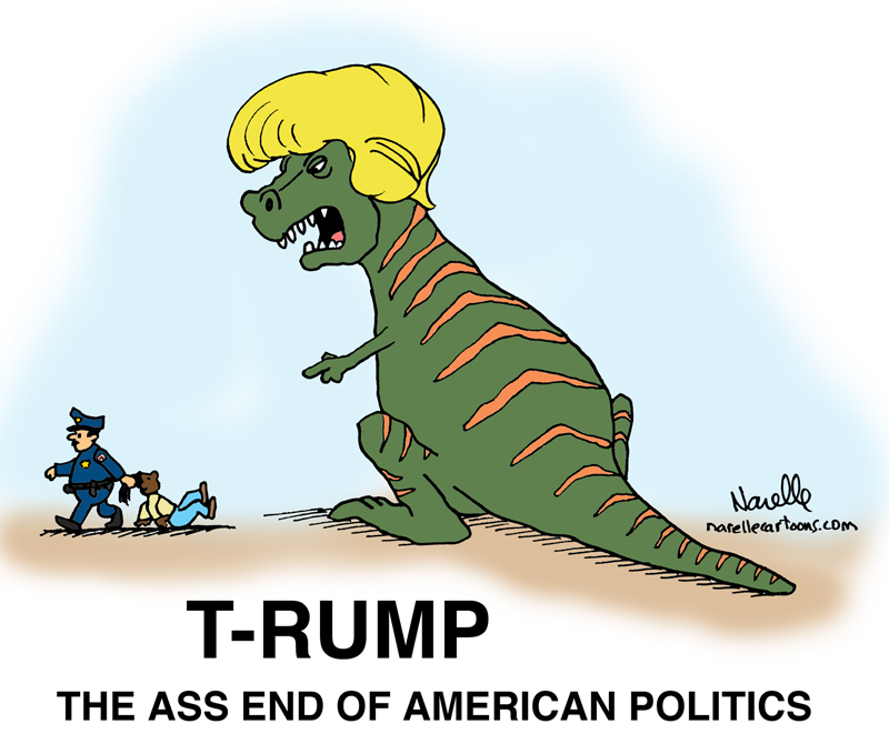 T-RUMP - The ass end of American politics - Brian Narelle